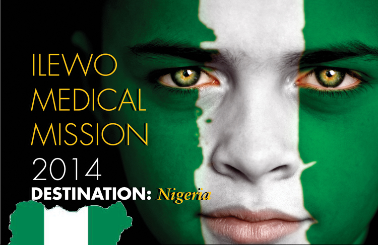 Ilewo Medical Mission 2014 – Destination Nigeria